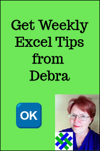 Get weekly Excel tips from Debra